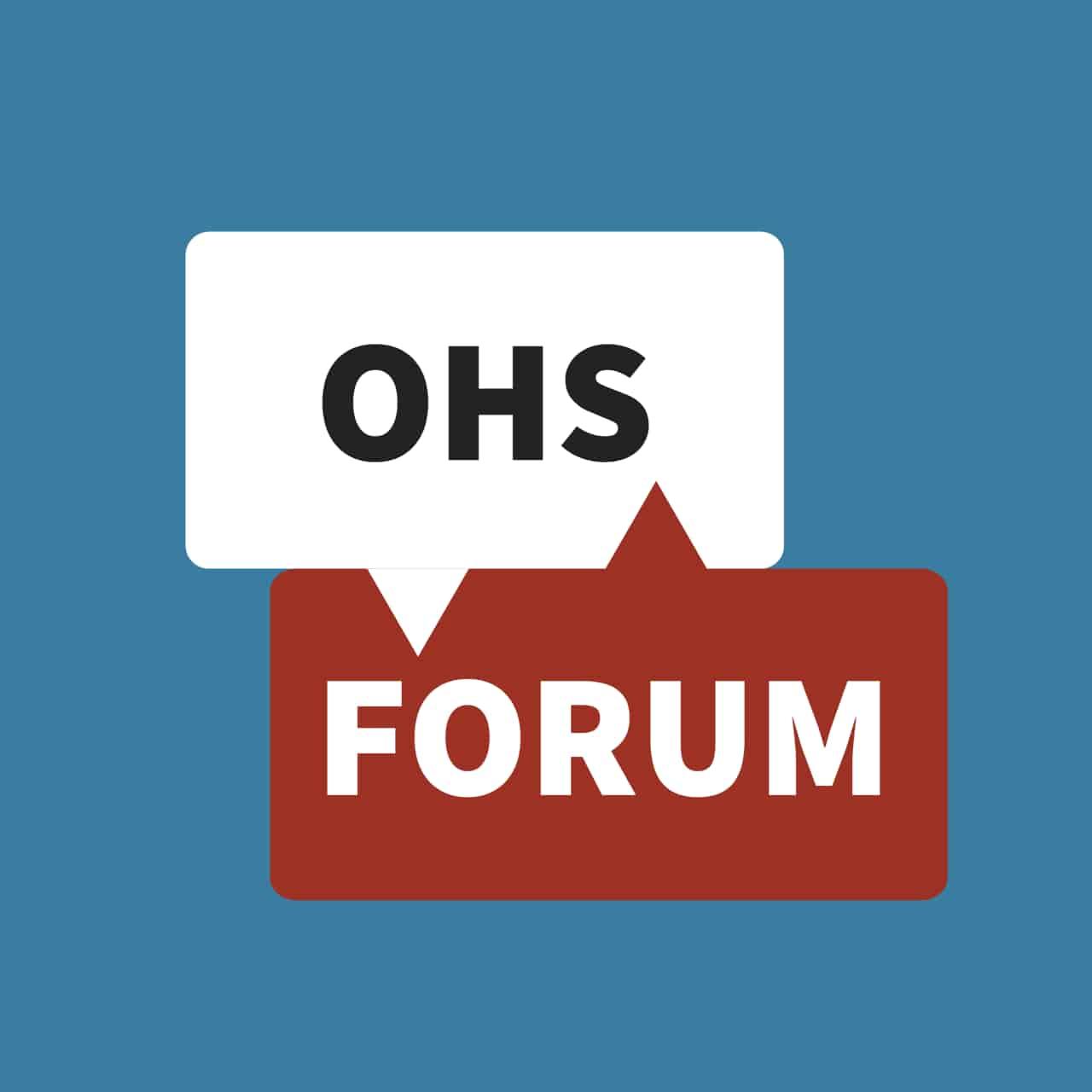 OHS discussion forum